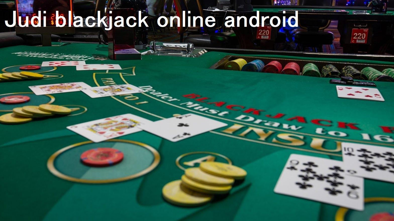 Trik Jitu Main Judi Blackjack Online